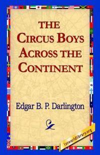 The Circus Boys Across the Continent