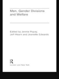 Men, Gender Divisions and Welfare