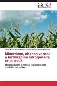 Micorrizas, Abonos Verdes y Fertilizacion Nitrogenada En El Maiz