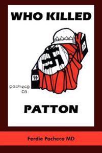 Who Killed Patton