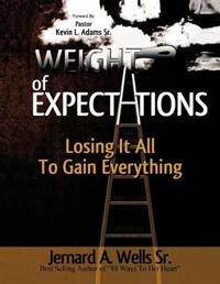 The Weight of Expectations: Losing it all to gain everything