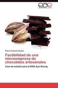 Factibilidad de Una Microempresa de Chocolates Artesanales