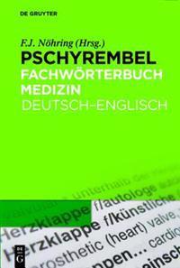 Pschyrembel Fachworterbuch Medizin: Deutsch-Englisch