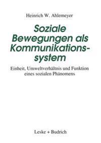Soziale Bewegungen Als Kommunikationssystem