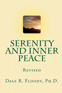 Serenity and Inner Peace: Simplicity One Day at a Time