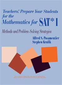 Teachers! Prepare Your Students for the Mathematics for SAT* I