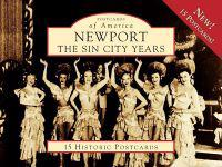 Newport: The Sin City Years: 15 Historic Postcards