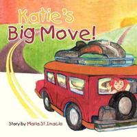 Katie's Big Move!