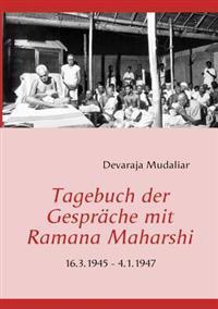 Tagebuch Der Gespr Che Mit Ramana Maharshi