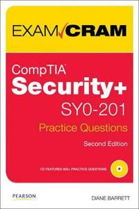CompTIA Security+ SY0-201 Practice Questions [With CDROM]