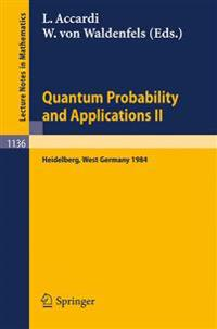 Quantum Probability and Applications II