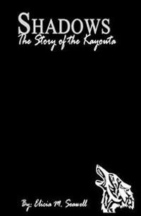 Shadows: The Story of the Kayouta