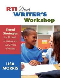 RTI Meets Writer's Workshop