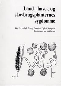 Land-, have-, og skovbrugsplanternes sygdomme