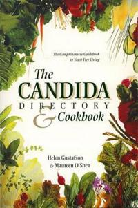 Candida Directory/the Comprehensive Guidebook to Yeast-Free Living