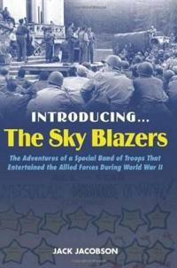Introducing…The Sky Blazers