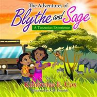 The Adventures of Blythe and Sage: A Tanzanian Experience