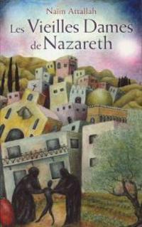 Les Vieilles Dames De Nazareth