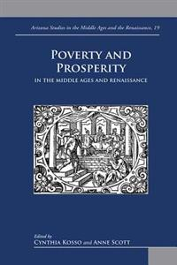 Poverty and Prosperity in the Middle Ages and the Renaissance