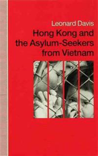 Hong Kong and the Asylum-seekers from Vietnam