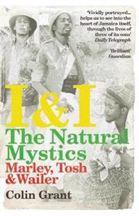 I & i: the natural mystics - marley, tosh and wailer