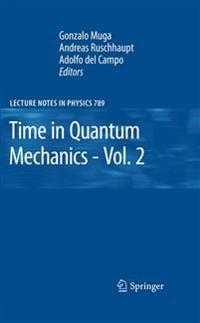 Time in Quantum Mechanics - Vol. 2
