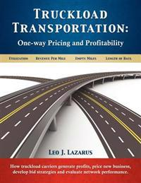 Truckload Transportation: One-Way Pricing & Profitability