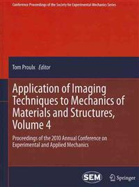 Application of Imaging Techniques to Mechanics of Materials and Structure