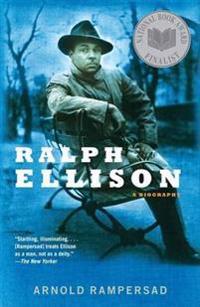 Ralph Ellison: A Biography