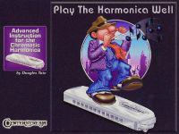 Play the Harmonica Well