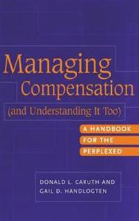 Managing Compensation (And Understanding It Too)