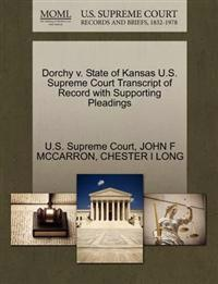 Dorchy V. State of Kansas U.S. Supreme Court Transcript of Record with Supporting Pleadings