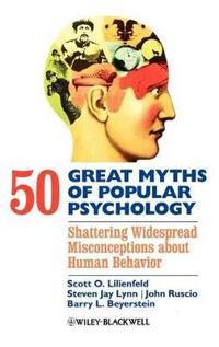 50 Great Myths Psychology