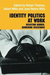 Identity Politics at Work