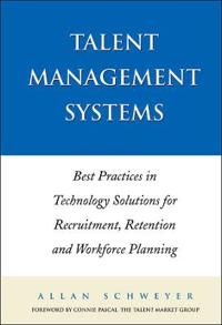 Talent Management Systems: Best Practices in Technology Solutions for Recru