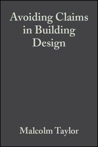 Avoiding Claims in Building Design