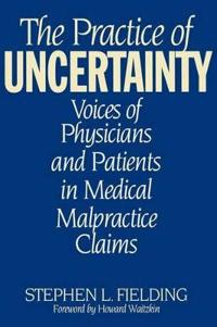 The Practice of Uncertainty