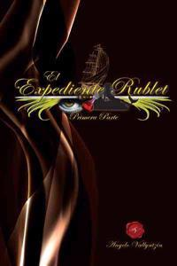 El Expediente Rublet