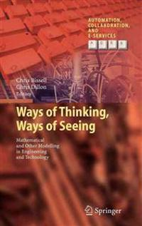 Ways of Thinking, Ways of Seeing