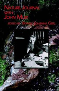 Nature Journal With John Muir