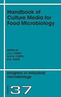Handbook of Culture Media for Food Microbiology