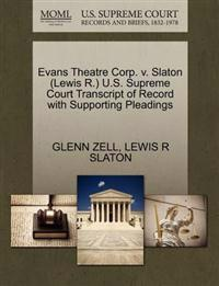 Evans Theatre Corp. V. Slaton (Lewis R.) U.S. Supreme Court Transcript of Record with Supporting Pleadings