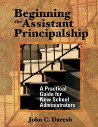 Beginning the Assistant Principalship
