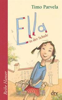 Ella in der Schule. Bd. 01