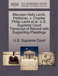 Maureen Kelly Lecht, Petitioner, V. Charles Philip Lecht et al. U.S. Supreme Court Transcript of Record with Supporting Pleadings