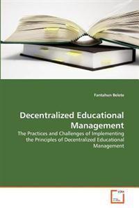 Decentralized Educational Management