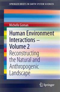 Human Environment Interactions - Volume 2