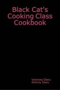 Black Cat's Cooking Class Cookbook