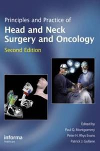 Principles and Practice of Head and Neck Surgery and Oncology