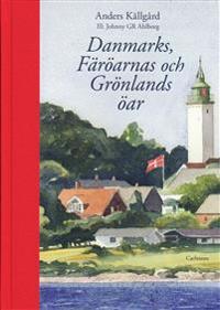 Danmarks, Färöarnas och Grönlands öar